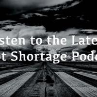 Pilot Shortage Podcast